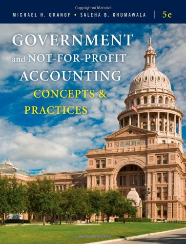 Government and Not-for-Profit Accounting: Concepts and...