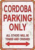 Taco Thursday Cordoba Parking Only Pintura de Hierro Cartel de Metal Vintage Cartel de Chapa Cartel de Pared Placa para hogar Dormitorio Garaje Dormitorio Cafetería