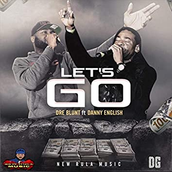 Lets Go (feat. Danny English)