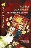 The Door into Summer (S.F. MASTERWORKS) (English Edition)
