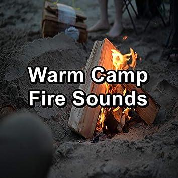 Warm Camp Fire Sounds