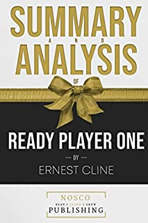 Summary and Analysis of Ready Player One by Ernest Cline