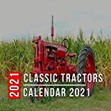 Classic Tractors Calendar 2021: 12 Month Mini Calendar from Jan 2021 to Dec 2021, Cute Gift Idea   Pictures in Every Month