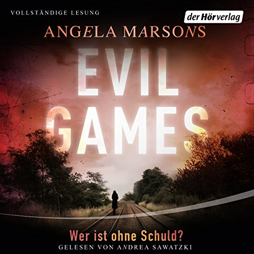 Evil Games: Wer ist ohne Schuld? audiobook cover art