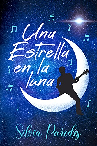 Una estrella en la luna de Silvia Paredes