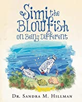 Simi the Blowfish on Being Different