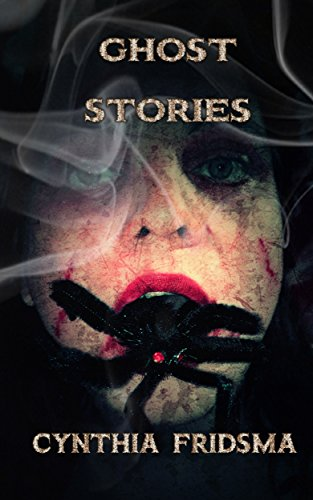 Book: Ghost Stories by Cynthia Fridsma