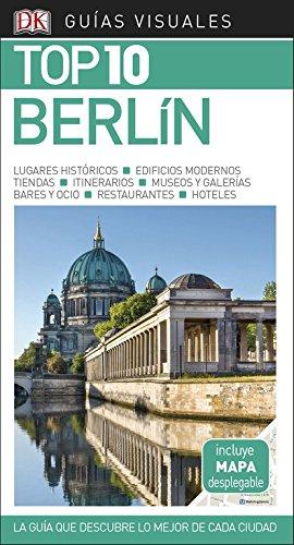 Guía Visual Top 10 Berlín: La guía que descubre lo mejor de cada ci