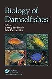 Biology of Damselfishes (English Edition)