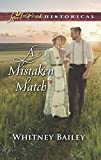 A Mistaken Match (Love Inspired Historical) - Whitney Bailey