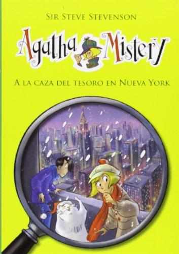 A La Caza Del Tesoro En Nueva York: 14 (Agatha Mistery)