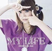 My Life by Mai Hoshimura (2008-09-17)