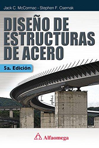 Diseño de estructuras de acero – 5a ed.