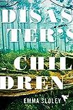 Disaster's Children: A Novel