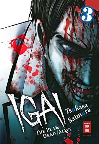 Saimura, T: Igai - The Play Dead/Alive 03