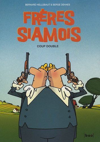 Frères siamois tome 1 : Coup double