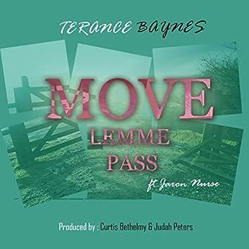 Move Lemme Pass