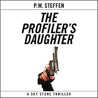 The Profiler's Daughter     Sky Stone, Book 1              By:                                                                                                                                 P. M. Steffen                               Narrated by:                                                                                                                                 Gabrielle de Cuir                      Length: 19 hrs and 29 mins     1,686 ratings     Overall 3.7
