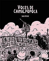 Voces de Chimalpopoca par Shu Otero