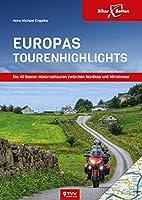 EuropasTourenhighlights: Die 40 besten Motorradtouren zwischen Nordkap und Mittelmeer