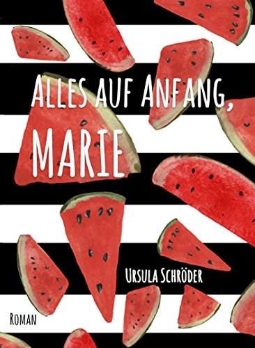 Alles auf Anfang, Marie: Ein Sauerland-Wohlfühl-Roman