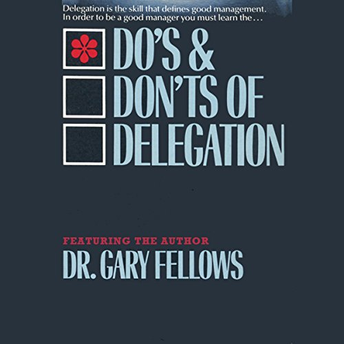 The Do & Don't Delegation  By  cover art
