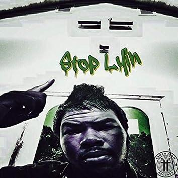 Stop Lyin