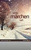 winter märchen haft 2015: Winter-Anthologie