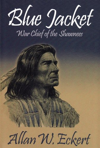 Blue Jacket: War Chief of the Shawnees