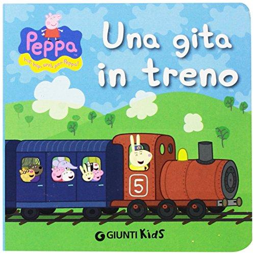 Una gita in treno. Peppa Pig. Hip hip urrà per Peppa!