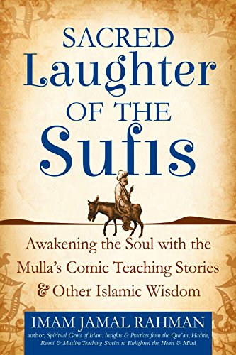 Sacred Laughter of the Sufis: Awake…