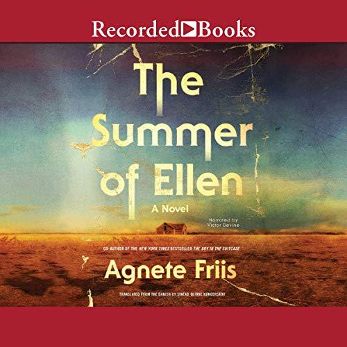 The Summer of Ellen                   De :                                                                                                                                 Agnete Friis                               Lu par :                                                                                                                                 Victor Bevine                      Durée : 8 h et 27 min     Pas de notations     Global 0,0