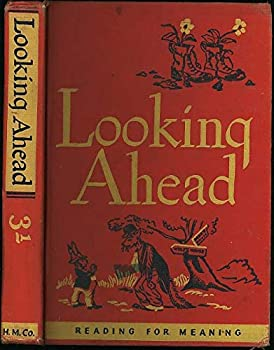 Hardcover Looking ahead (Reading for meaning) Book