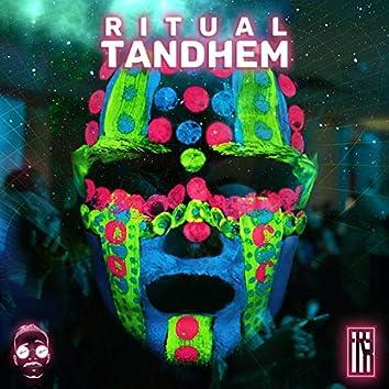 Ritual Tandhem