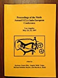 Proceedings of the Ninth Annual UCLA Indo-European Conference, Los Angeles May 23-24, 1997 (Journal of Indo-European Studies)