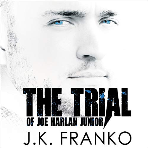 The Trial of Joe Harlan Junior cover art