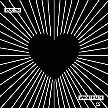 Whole Heart (Live)