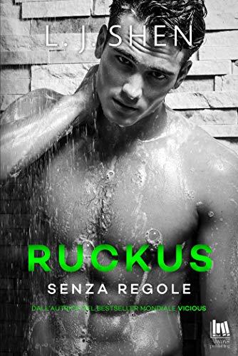Ruckus. Senza regole (The Saints\' series Vol. 2)