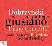 ピアノ協奏曲、『ドン・ジョヴァンニ』の主題による幻想曲、他 フィリップ・ジュジアーノ、ハワード・シェリー&シンフォニア・ヴァルソヴィア