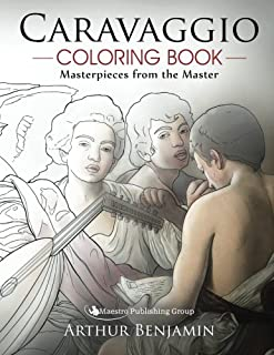 Caravaggio Coloring Book: Masterpieces from the Master