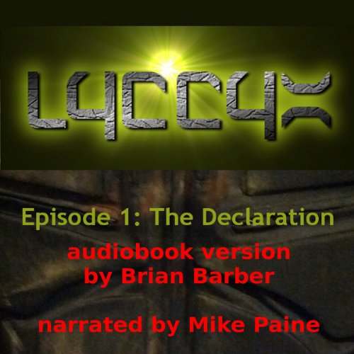 LYCCYX Episode 1: The Declaration audiobook cover art
