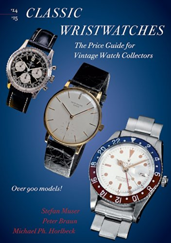 Classic Wristwatches 2014-2015: The Price Guide for Vintage Watch Collectors (English Edition)
