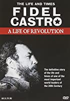 Fidel Castro: Life of Revolution [DVD] [Import]
