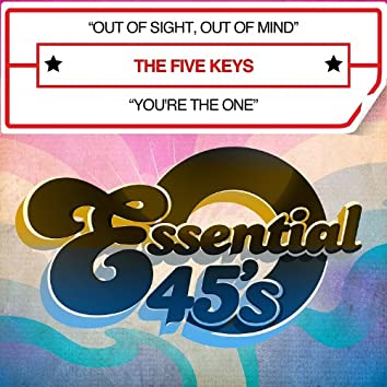 Out Of Sight, Out Of Mind / You're The One - Single