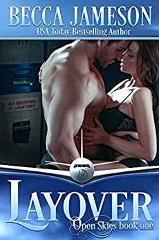 Layover (Open Skies Book 1) by [Becca Jameson]