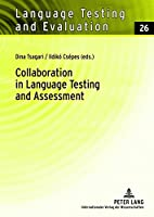 Collaboration in Language Testing and Assessment (Language Testing and Evaluation)