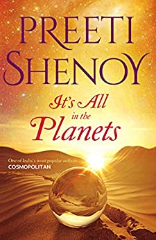 It's All In The Planets by [Preeti Shenoy]