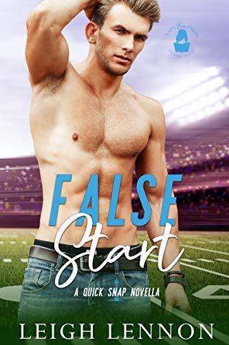 False Start: A Quick Snap Novella by [Leigh  Lennon, Leigh Lennon, Lady Boss Press]