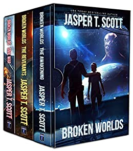 Broken Worlds: The Complete Series (Books 1-3) by [Jasper T. Scott, Tom Edwards, Aaron Sikes, David P. Cantrell]