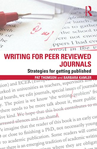 Writing for Peer Reviewed Journals: Strategies for getting published (English Edition)